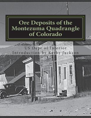 Ore Deposits of the Montezuma Quadrangle of Colorado