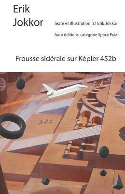 Frousse sidérale sur Kepler 452b