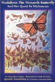 Madalynn the Monarch Butterfly and Her Quest to Michoacan