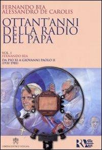 Ottant'anni della Radio del Papa (1931-2011)
