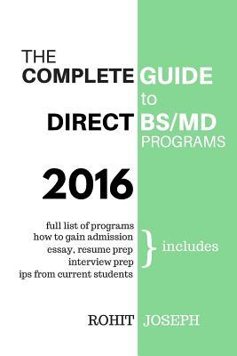 The Complete Guide to Direct BS/MD Programs