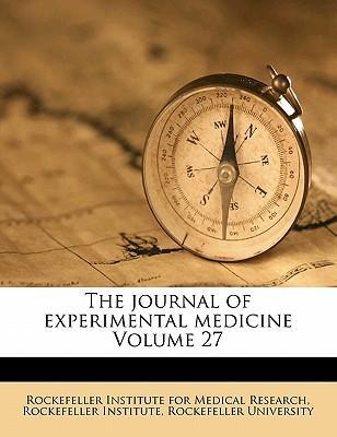 The Journal of Experimental Medicine Volume 27