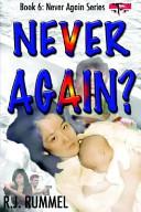 Never Again? - Never Again Series