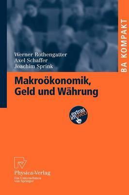Makrookonomik, Geld Und Wahrung