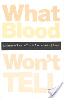 WHAT BLOOD WON'T TELL