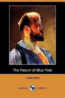 The Return of Blue Pete