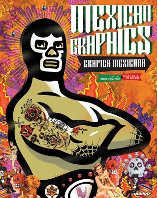 Mexican Graphics / Grafica Mexicana