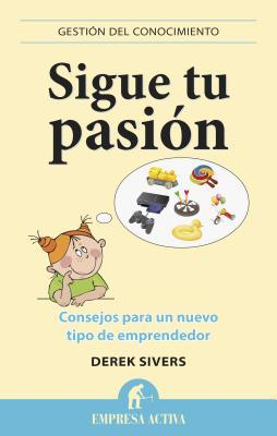 Sigue tu pasion / Anything You Want