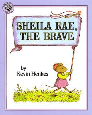 Sheila Rae, the Brav...
