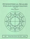 Symmetrical Scales for Jazz Improvisation