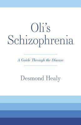 Oli's Schizophrenia
