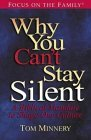 Why You Can't Stay Silent