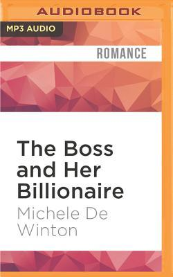 The Boss and Her Billionaire