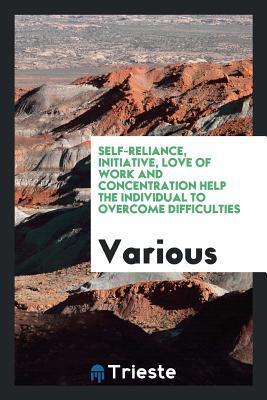 Self-reliance, initi...