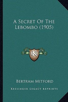 A Secret of the Lebombo (1905)