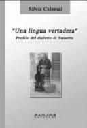 Una lingua vertadera. Profilo del dialetto di Sassetta