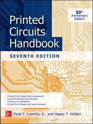 Printed Circuits Handbook, Seventh Edition