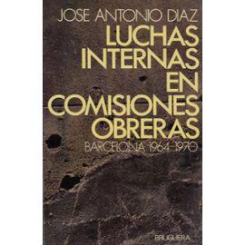Luchas internas en Comisiones Obreras (Barcelona, 1964-1970)