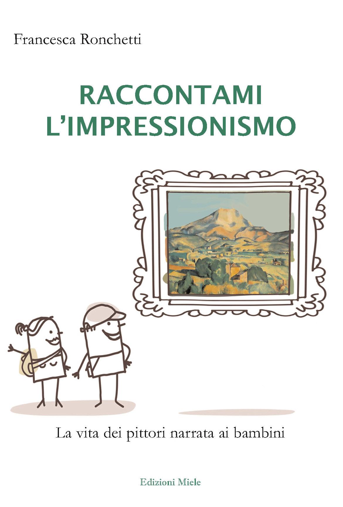 Raccontami l'impressionismo