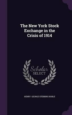 The New York Stock Exchange in the Crisis of 1914
