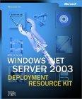 Microsoft Windows Server 2003 Deployment Kit