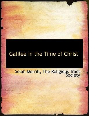 Galilee in the Time of Christ