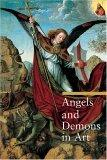 Angels and Demons in Art