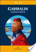 Garibaldi si raccont...