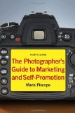 The Photographer's Guide to Marketing and Self-Promotion (Fourth Edition)
