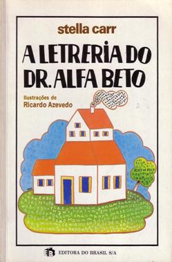 A letreria do Dr. Alfa Beto