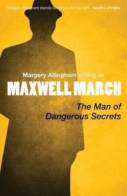 The Man of Dangerous Secrets