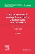Guía de resucitación cardiopulmonar básica y desfibrilación semiautomática