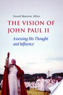 The Vision of John Paul II