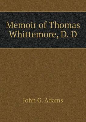 Memoir of Thomas Whittemore, D. D
