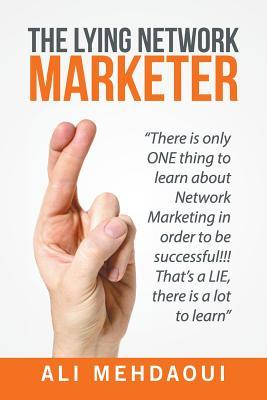 The Lying Network Marketer
