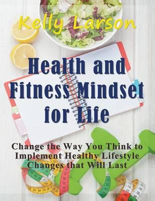 Health and Fitness Mindset for Life (Large Print)
