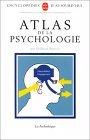 Atlas de la Psychologie