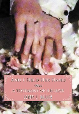 And I Held Her Hand