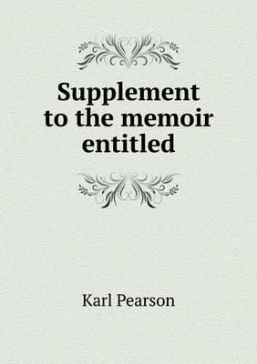 Supplement to the Memoir Entitled