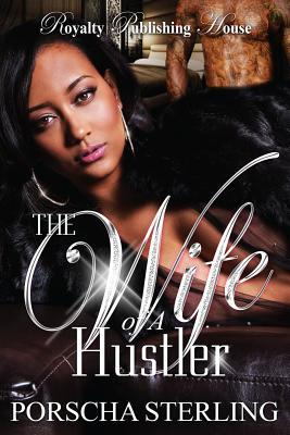 The Wife of a Hustler