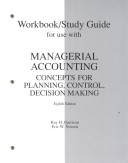 Workbook/Study Guide for Use with Managerial Accounting