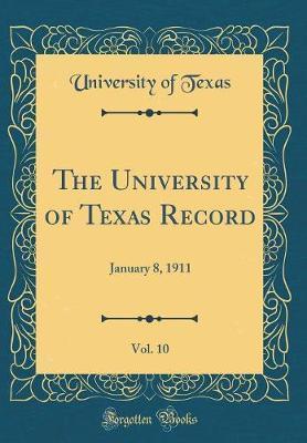 The University of Texas Record, Vol. 10