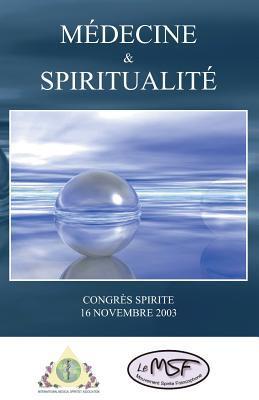 Médecine & Spiritualité