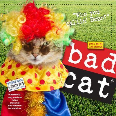 Bad Cat 2015 Calenda...