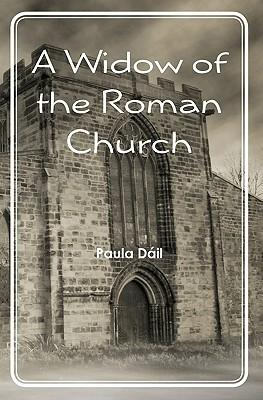 A Widow of the Roman Church