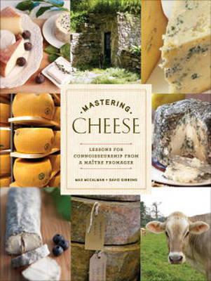 Mastering Cheese