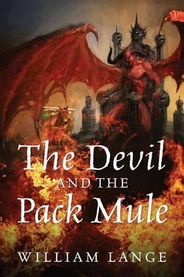 DEVIL & THE PACK MULE