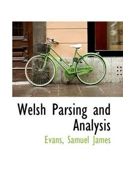 Welsh Parsing and Analysis