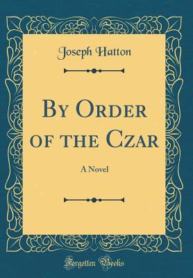 By Order of the Czar