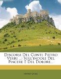 Discorsi del Conte Pietro Verri ...